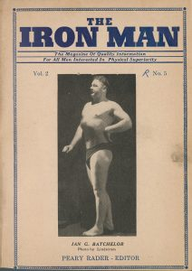 Photograph of bodybuilder Ian G. Batchelor, in a classical pose, on the cover of IronMan magazine, from the Peary and Mabel Rader Collection.