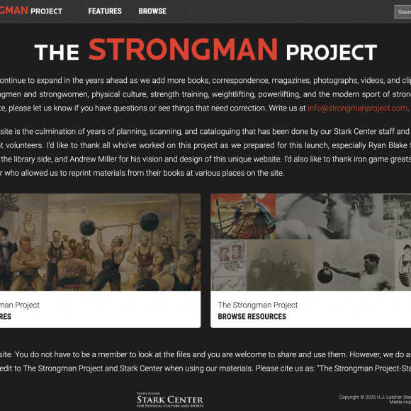 Introducing THE STRONGMAN PROJECT A New Stark Center Resource Made Possible by Rogue Fitness